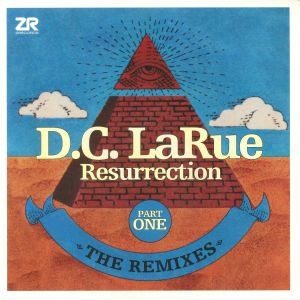 DC LARUE - Resurrection: The Remixes Part One (Record Store Day 2018)