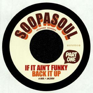 SOOPASOUL - If It Ain't Funky Back It Up