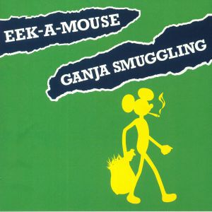 EEK A MOUSE - Ganja Smuggling (Record Store Day 2018)