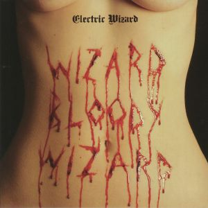 ELECTRIC WIZARD - Wizard Bloody Wizard (Record Store Day 2018)