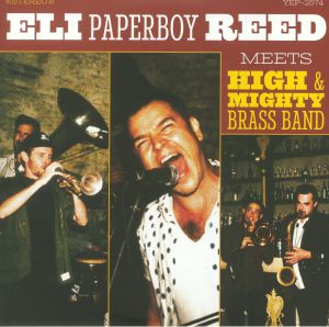 ELI PAPERBOY REED - Eli Paperboy Reed Meets High & Mighty Brass Band (Record Store Day 2018)