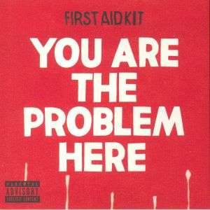 FIRST AID KIT - You Are The Problem Here (Record Store Day 2018)