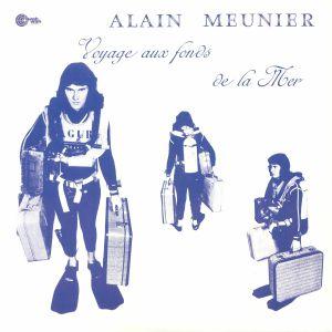 MEUNIER, Alain - Voyage Aux Fonds De La Mer