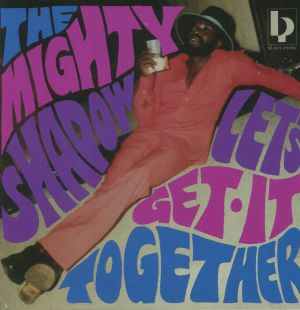 MIGHTY SHADOW, The - Let's Get It Together