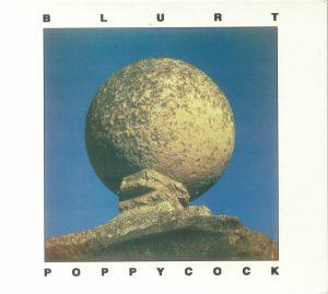 BLURT - Poppycock