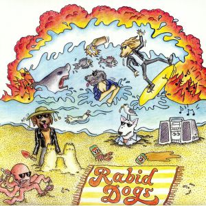 RABID DOGS - Rabid Dogs