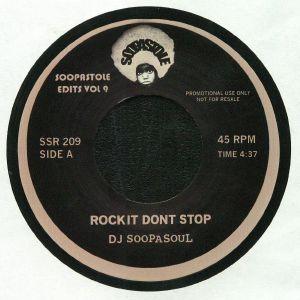 DJ SOOPASOUL - Rock It Don't Stop