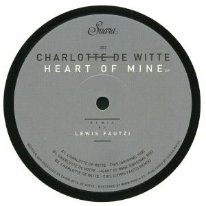 DE WITTE, Charlotte - Heart Of Mine EP