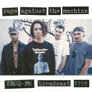 RAGE AGAINST THE MACHINE - KROQ FM Broadcast 1995