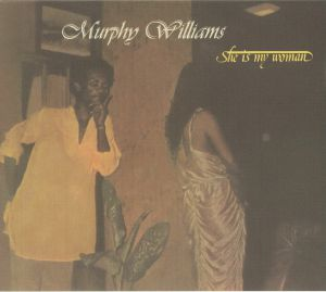 WILLIAMS, Murphy - She Is My Woman (reissue)