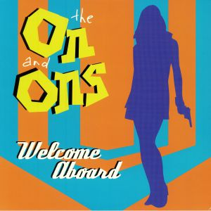 ON & ONS, The - Welcome Aboard