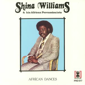 WILLIAMS, Shina & HIS AFRICAN PERCUSSIONISTS - African Dances (reissue)
