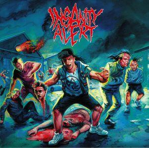 INSANITY ALERT - Insanity Alert