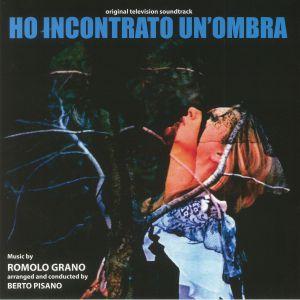 GRANO, Romolo - Ho Incontrato Un'Ombra (Soundtrack)