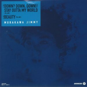 JIMMY MURAKAWA - Down Down Down (Record Store Day 2018)