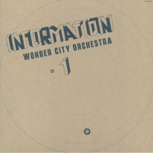 WONDER CITY ORCHESTRA - Information (Record Store Day 2018)