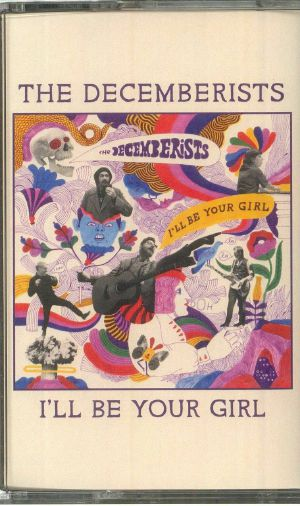 DECEMBERISTS, The - I'll Be Your Girl