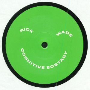 WADE, Rick - Cognitive Ecstasy