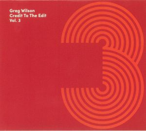 Greg Wilson / Various - Credit To The Edit Vol 3