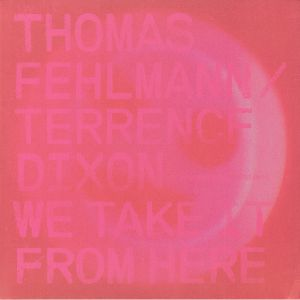 FEHLMANN, Thomas/TERRENCE DIXON - We Take It From Here