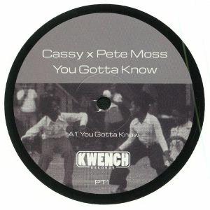 CASSY/PETE MOSS - You Gotta Know