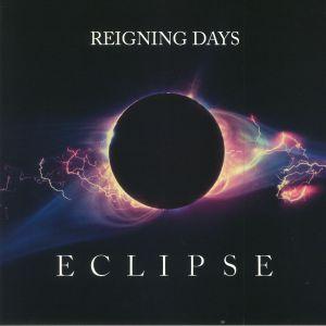 REIGNING DAYS - Eclipse