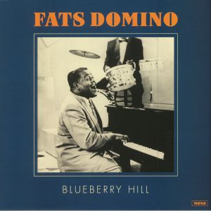 FATS DOMINO - Blueberry Hill (reissue)