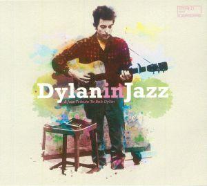 VARIOUS - Dylan In Jazz
