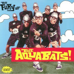 AQUABATS, The - The Fury Of The Aquabats!