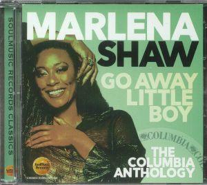 SHAW, Marlena - Go Away Little Boy: The Columbia Anthology