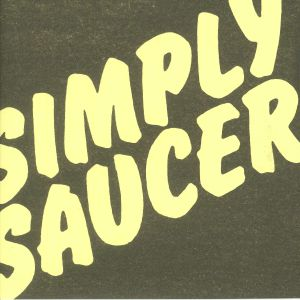 SIMPLY SAUCER - She's A Dog (reissue)