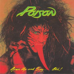 POISON - Open Up & Say Ahh! (reissue)