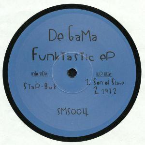 DE GAMA - Funktastic EP