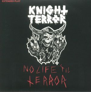 KNIGHT TERROR - No Life 'Til Terror