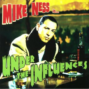 NESS, Mike - Under The Influences (reissue)