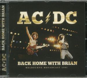 AC/DC - Back Home With Brian: Melbourne Broadcast 1981