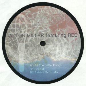 MILLER, Alton feat REE - All The Little Things