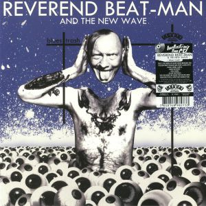 REVEREND BEAT MAN/THE NEW WAVE - Blues Trash