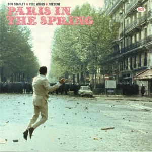 STANLEY, Bob/PETE WIGGS/VARIOUS - Paris In The Spring