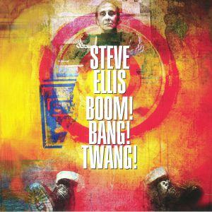 ELLIS, Steve - Boom! Bang! Twang!