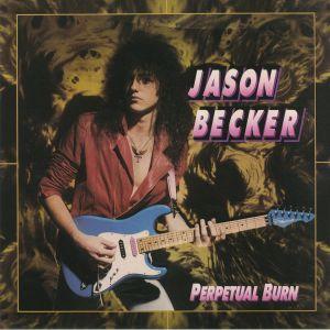 BECKER, Jason - Perpetual Burn: 30th Anniversary Edition