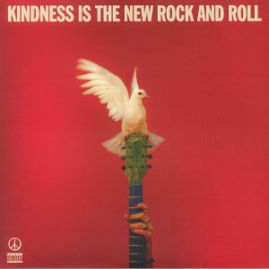 PEACE - Kindness Is The New Rock & Roll