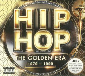 VARIOUS - Hip Hop: The Golden Era 1979-1999