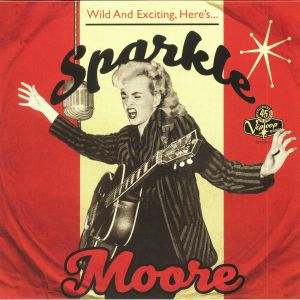 SPARKLE MOORE - Wild & Exciting Here's