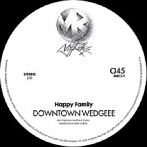 HAPPY FAMILY - Downtown Wedgeee