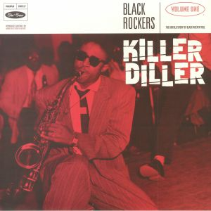 VARIOUS - Black Rockers Vol 1: Killer Diller