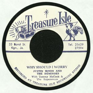 HINDS, Justin & THE DOMINOES/TOMMY McCOOK & THE SUPERSONICS/LYN TAITT - Why Should I Worry