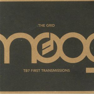 GRID, The - TB7 First Transmissions