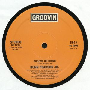PEARSON JR, Dunn - Groove On Down (remastered)