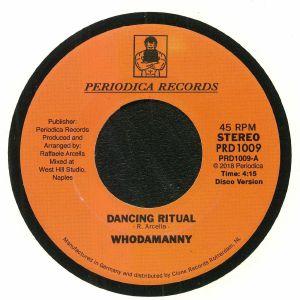 WHODAMANNY - Dancing Ritual